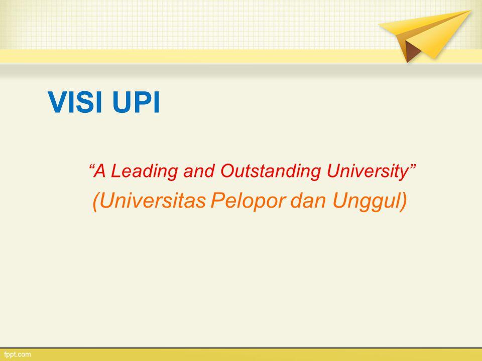 MISI UPI 1.Menyelenggarakan pendidikan untuk menyiapkan tenaga pendidik profesional dan tenaga profesional lainnya yang berdaya saing global.