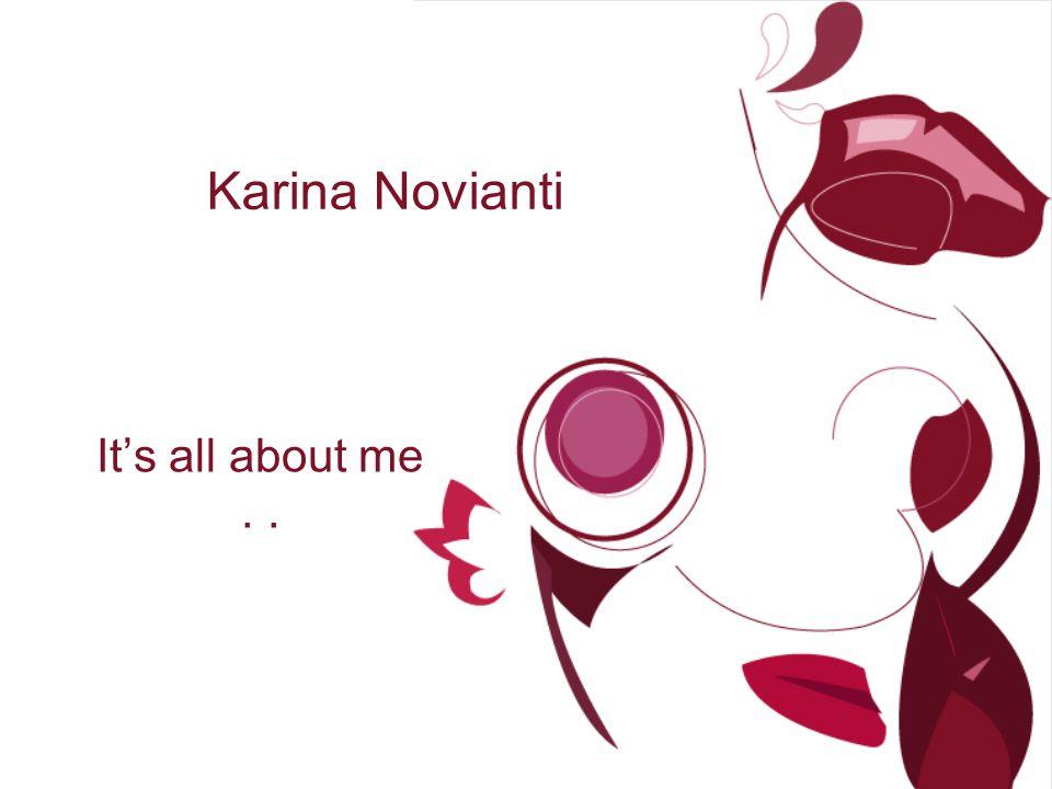Biodata Karina Novianti Jakarta, 17 November 1993