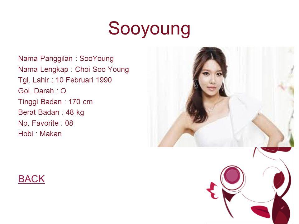 Sooyoung Nama Panggilan : SooYoung Nama Lengkap : Choi Soo Young Tgl.
