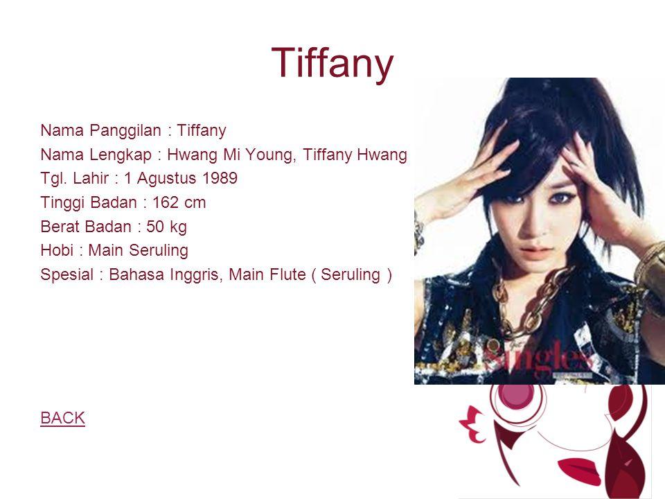 Tiffany Nama Panggilan : Tiffany Nama Lengkap : Hwang Mi Young, Tiffany Hwang Tgl.
