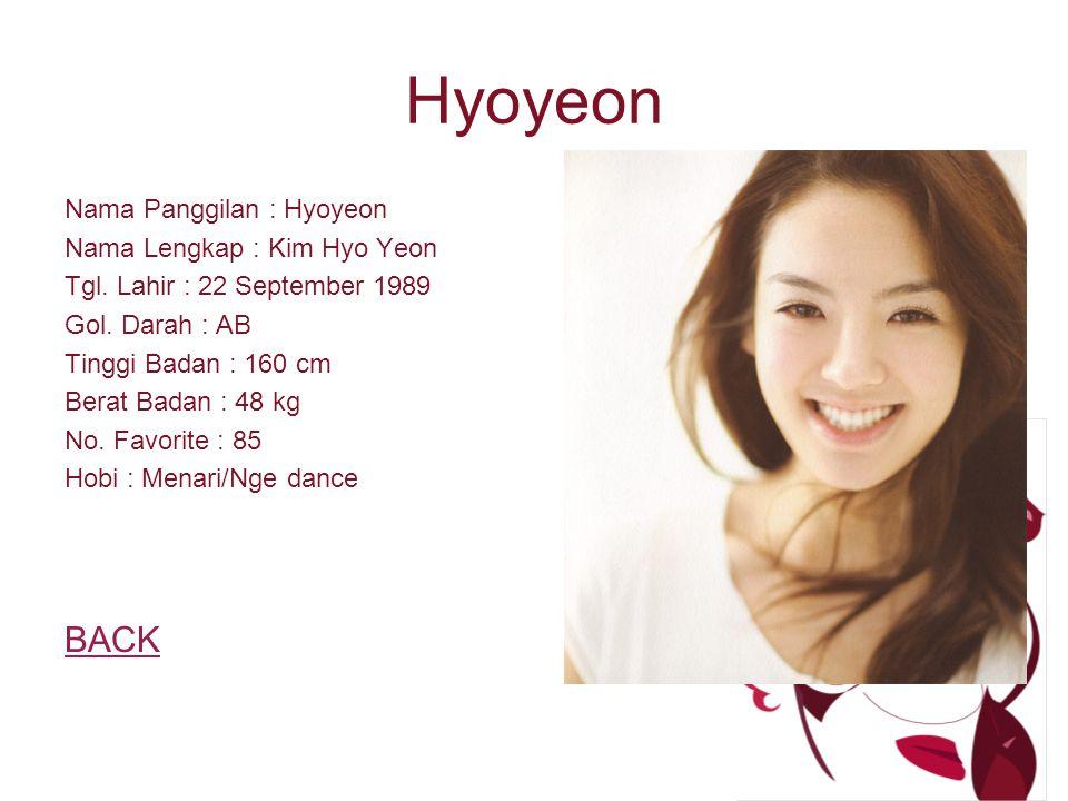Hyoyeon Nama Panggilan : Hyoyeon Nama Lengkap : Kim Hyo Yeon Tgl.