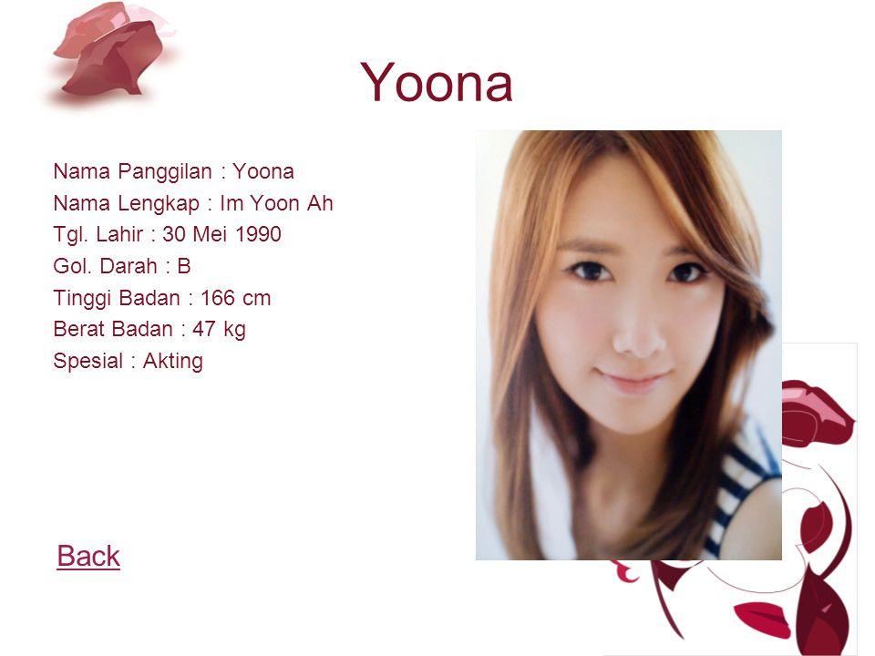 Yoona Nama Panggilan : Yoona Nama Lengkap : Im Yoon Ah Tgl.