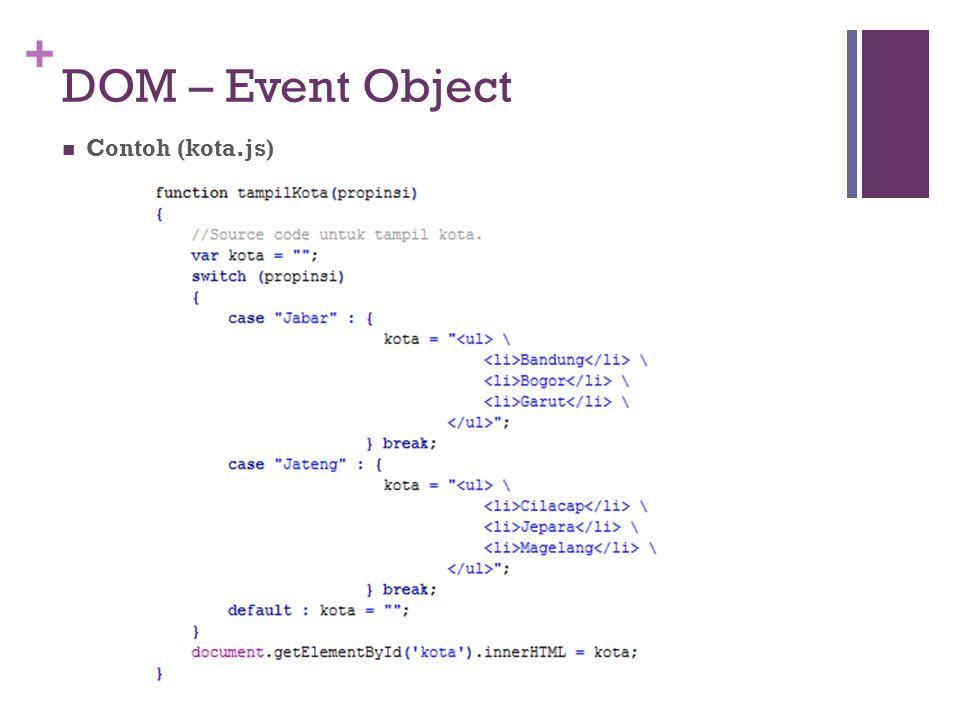 + DOM – Event Object Contoh (kota.js)