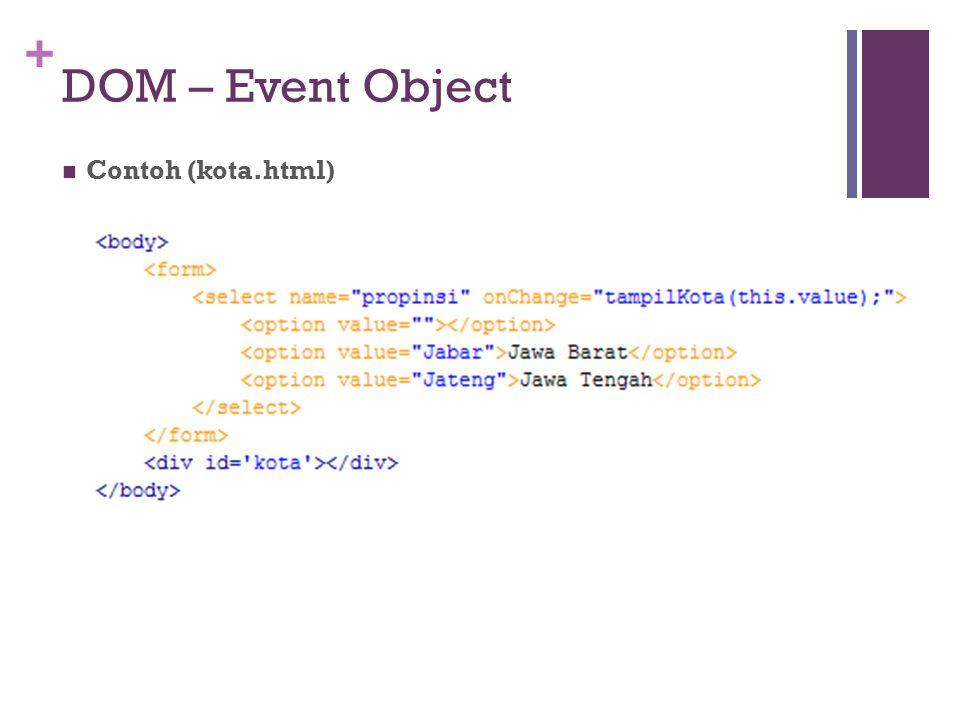 + DOM – Event Object Contoh (kota.html)