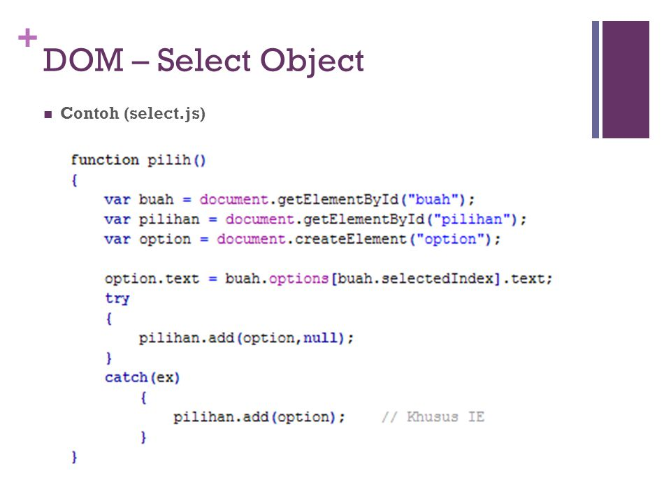 + DOM – Select Object Contoh (select.js)