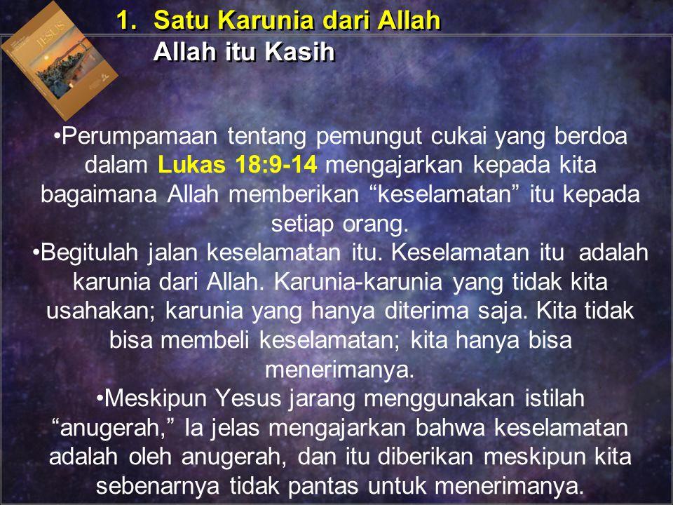 """Perumpamaan tentang pemungut cukai yang berdoa dalam Lukas 18:9-14 mengajarkan kepada kita bagaimana Allah memberikan """"keselamatan"""" itu kepada setiap"""