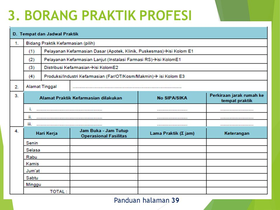 3. BORANG PRAKTIK PROFESI Panduan halaman 39