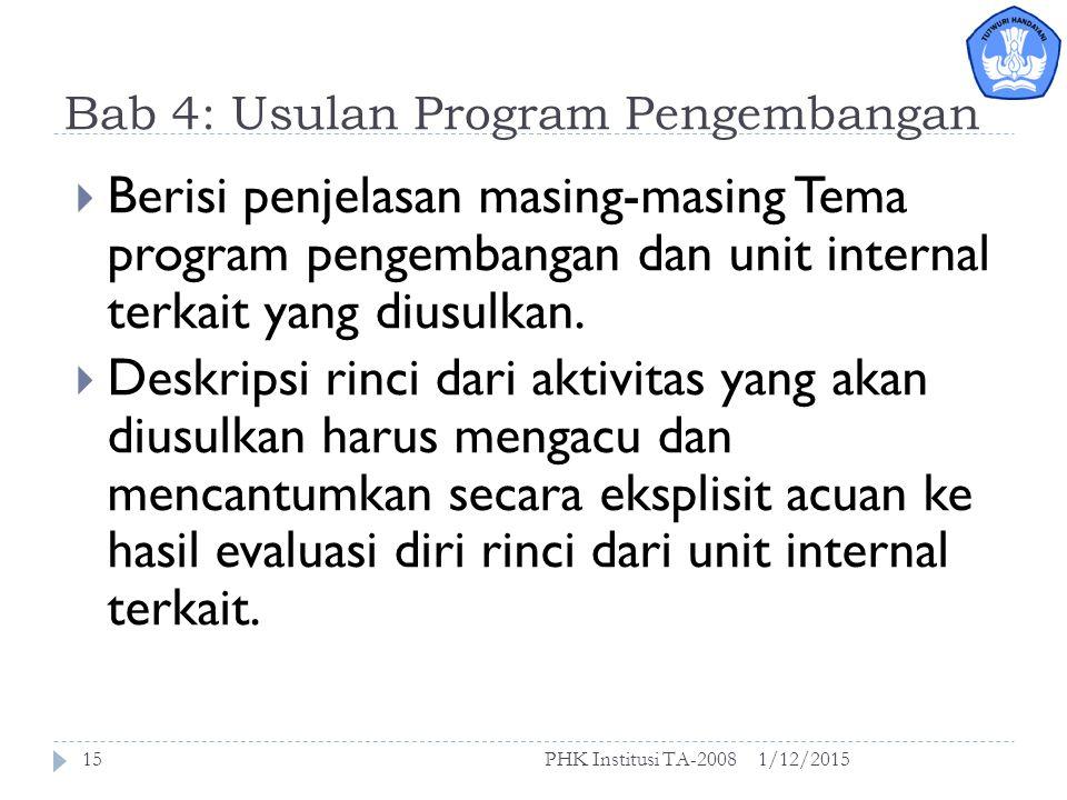 Bab 2: Mekanisme pelaksanaan kegiatan di PT 1/12/2015PHK Institusi TA-200814  Dalam bab ini dijelaskan tentang fungsi dan struktur unit pelaksana program:  Penjelasan tentang organisasi pelaksanaan kegiatan, baik di tingkat institusi maupun di tingkat unit internal yang dilibatkan.