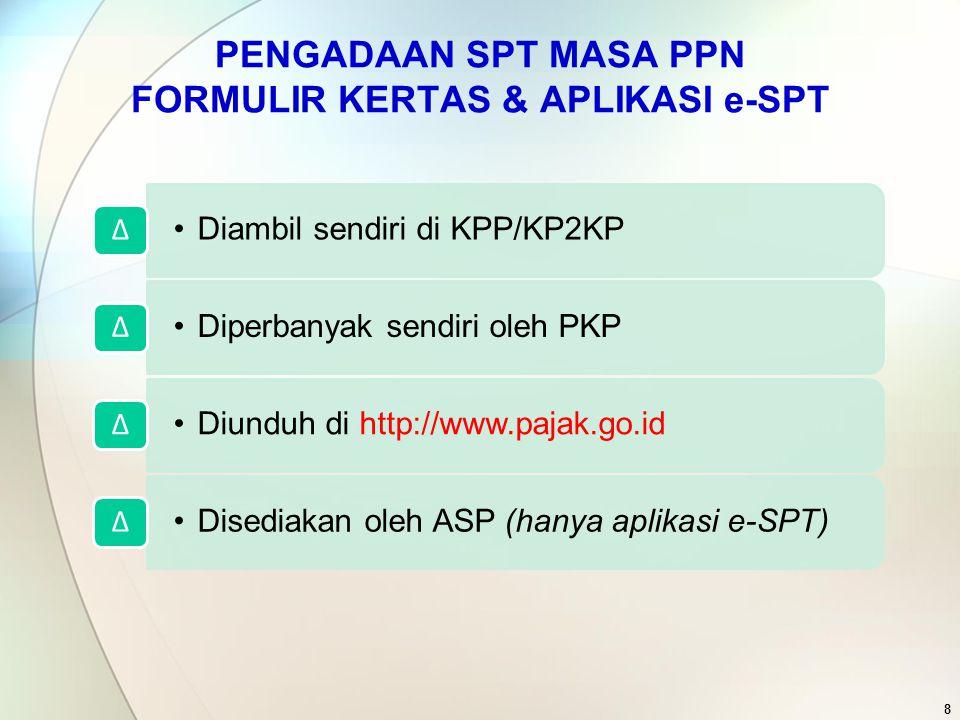 Panduan Pengisian SPT (Form Kertas) 9 Format dan ukuran Formulir harus sama dengan yang disediakan oleh DJP Pencetakan formulir SPT : a.