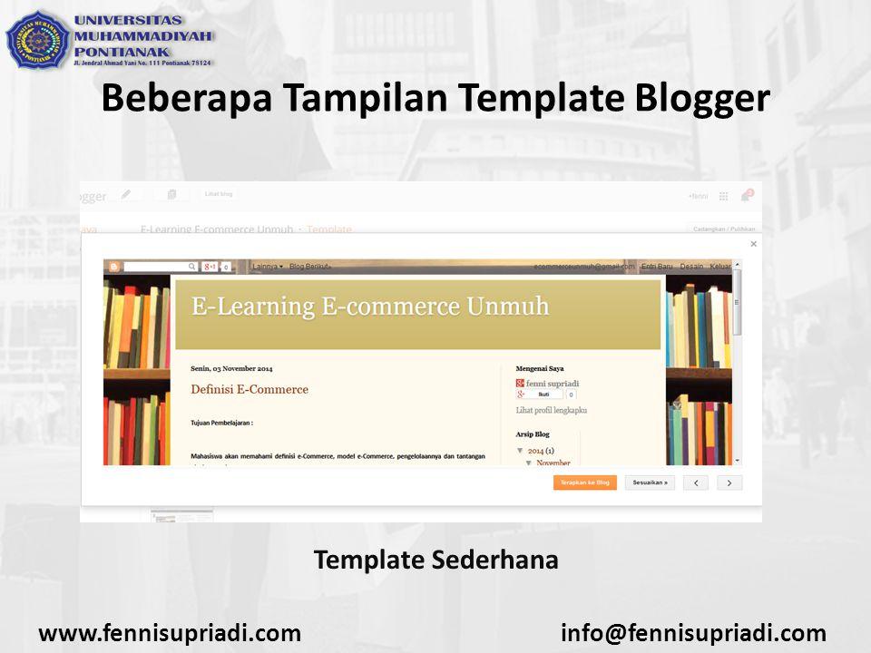 www.fennisupriadi.cominfo@fennisupriadi.com Beberapa Tampilan Template Blogger Template Sederhana