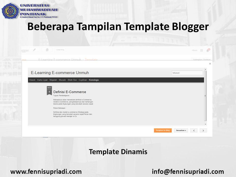 www.fennisupriadi.cominfo@fennisupriadi.com Beberapa Tampilan Template Blogger Template Dinamis