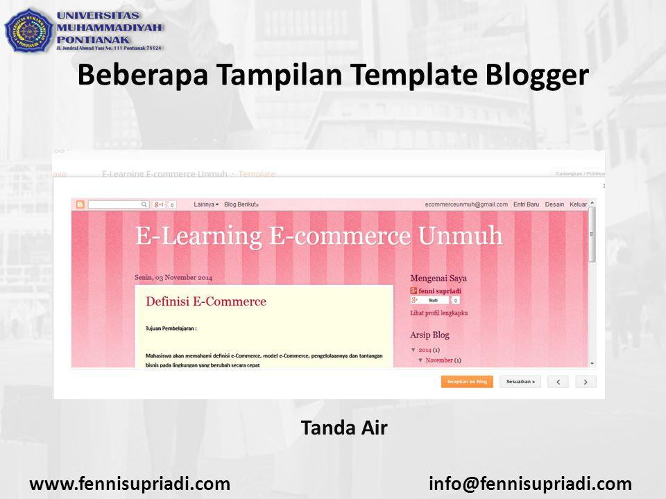 www.fennisupriadi.cominfo@fennisupriadi.com Beberapa Tampilan Template Blogger Tanda Air