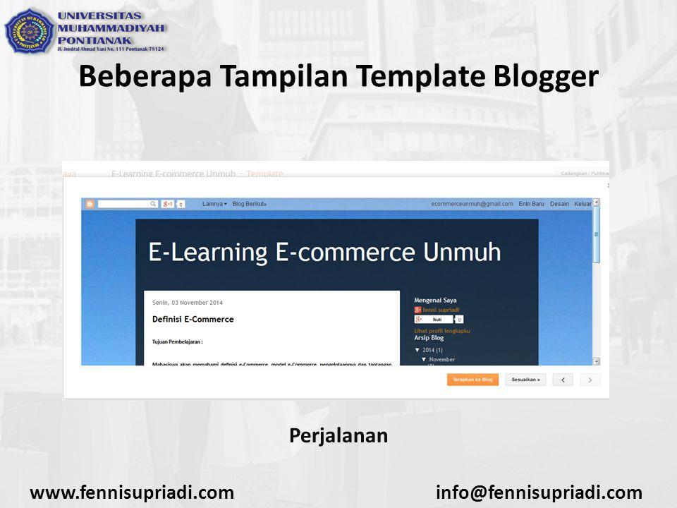 www.fennisupriadi.cominfo@fennisupriadi.com Beberapa Tampilan Template Blogger Perjalanan