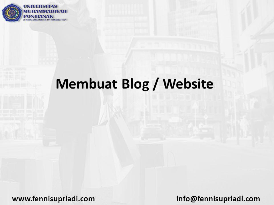 www.fennisupriadi.cominfo@fennisupriadi.com Membuat Blog / Website