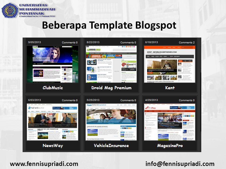 www.fennisupriadi.cominfo@fennisupriadi.com Beberapa Template Blogspot
