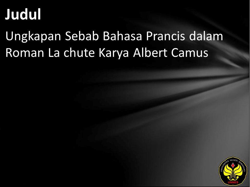 Judul Ungkapan Sebab Bahasa Prancis dalam Roman La chute Karya Albert Camus