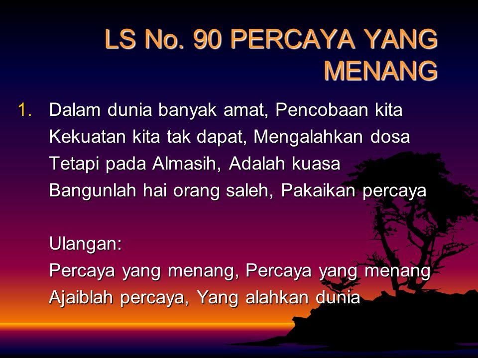 Monday, January 12, 2015 BACAAN ALKITAB: MAZMUR 1:1-6 Ayat 1 Berbahagialah orang yang tidak berjalan menurut nasihat orang fasik, yang tidak berdiri d