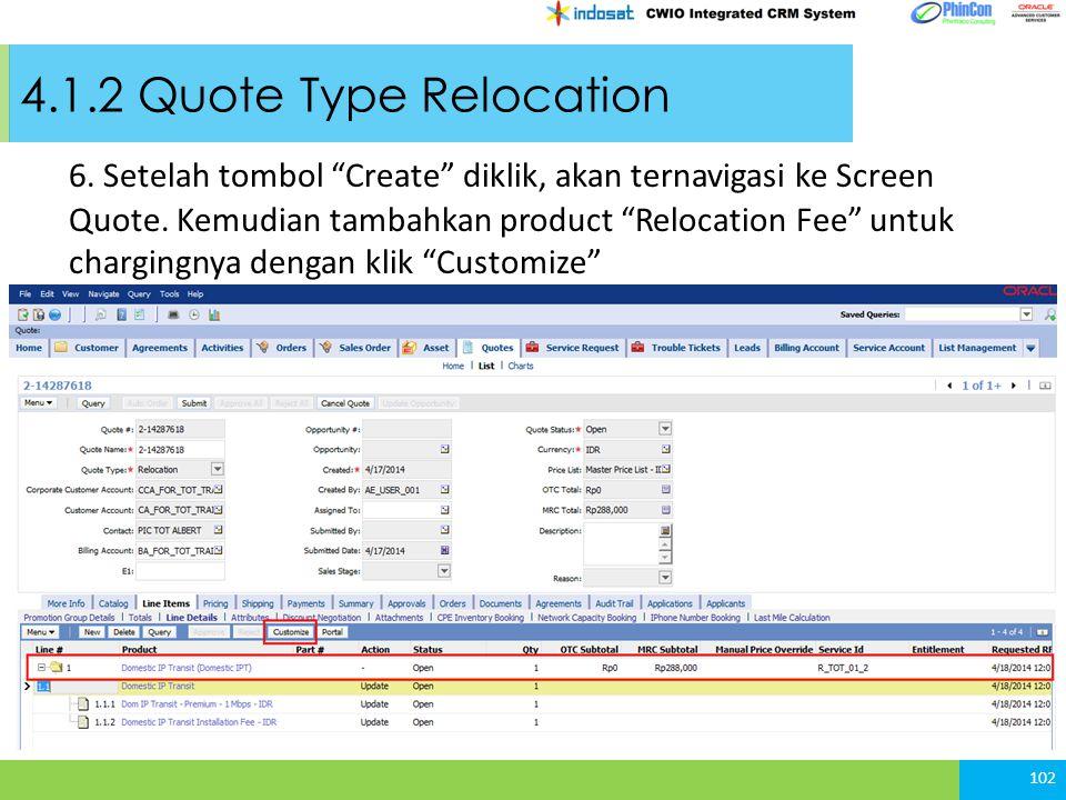 4.1.2 Quote Type Relocation 102 6.