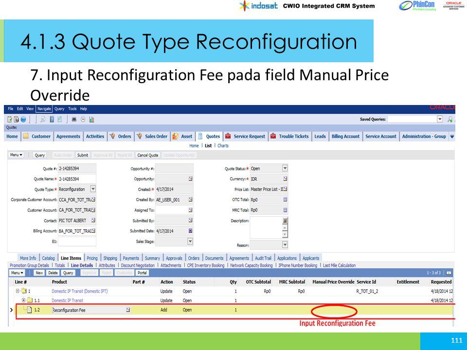 4.1.3 Quote Type Reconfiguration 111 7. Input Reconfiguration Fee pada field Manual Price Override