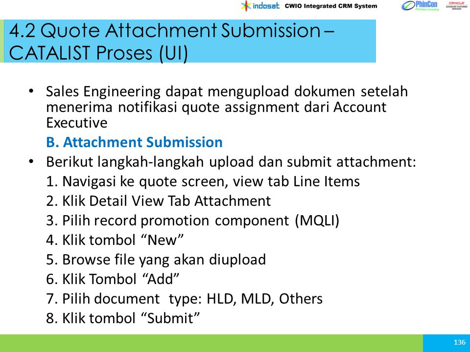 4.2 Quote Attachment Submission – CATALIST Proses (UI) Sales Engineering dapat mengupload dokumen setelah menerima notifikasi quote assignment dari Account Executive B.