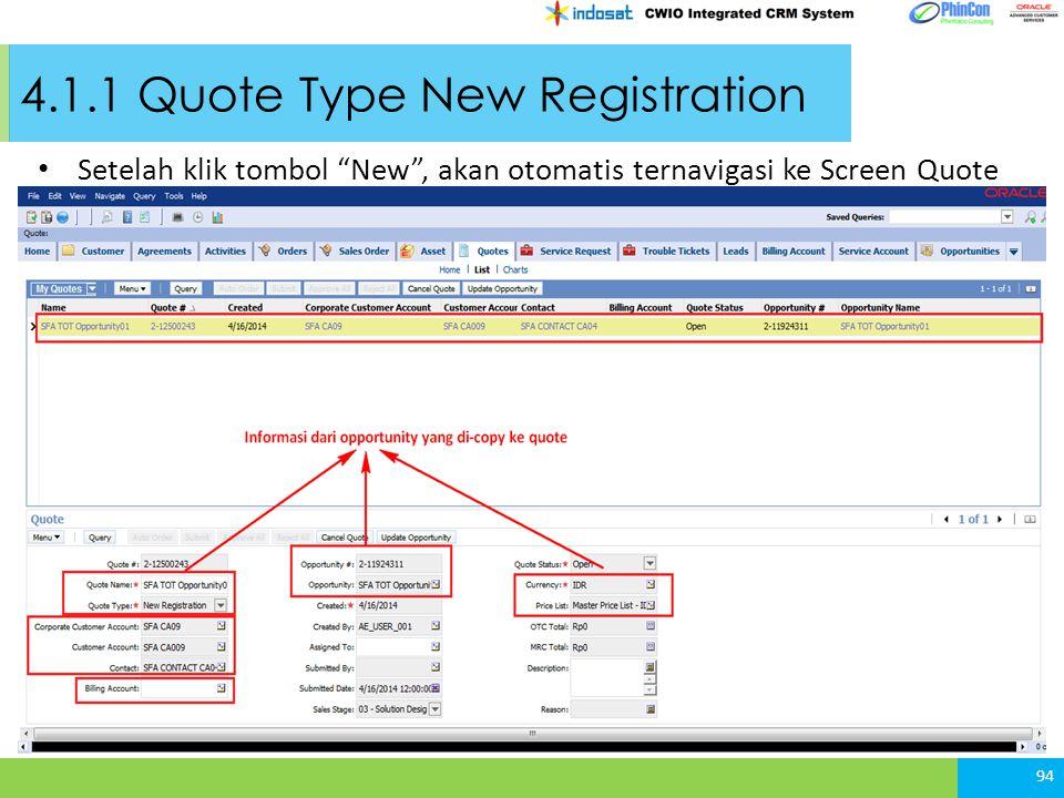 4.1.1 Quote Type New Registration Setelah klik tombol New , akan otomatis ternavigasi ke Screen Quote 94