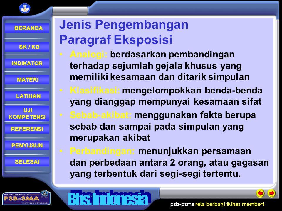 psb-psma rela berbagi iklhas memberi REFERENSI LATIHAN MATERI PENYUSUN INDIKATOR SK / KD UJI KOMPETENSI BERANDA SELESAI Topik Paragraf Eksposisi prose