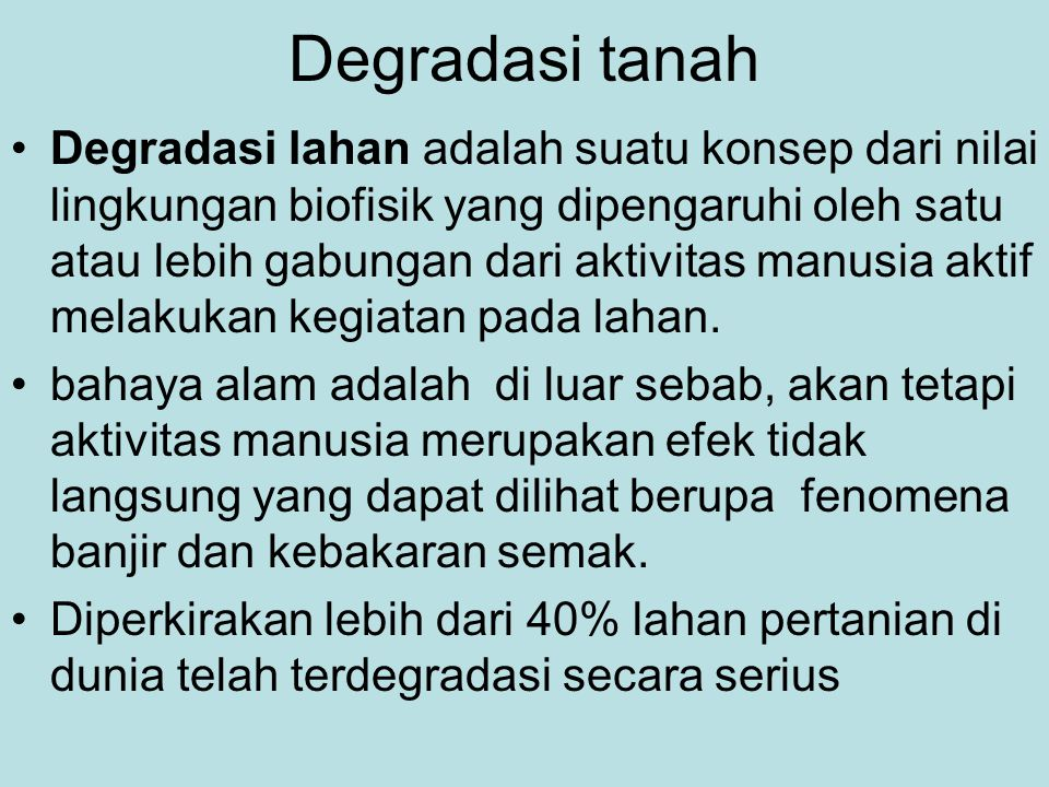 Degradasi tanah Overgrazing by livestock can lead to land degradationlivestock