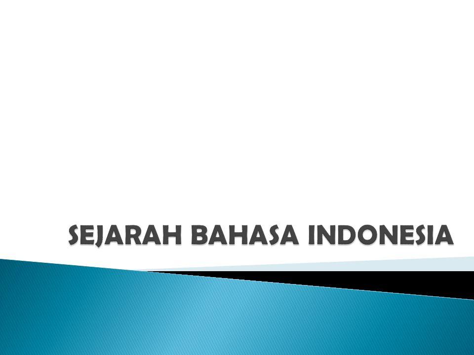  Bangsa Indonesia yang terdiri atas berbagai suku bangsa dengan berbagai ragam bahasa daerah yang dimilikinya memerlukan adanya satu bahasa persatuan guna menggalang semangat kebangsaan.