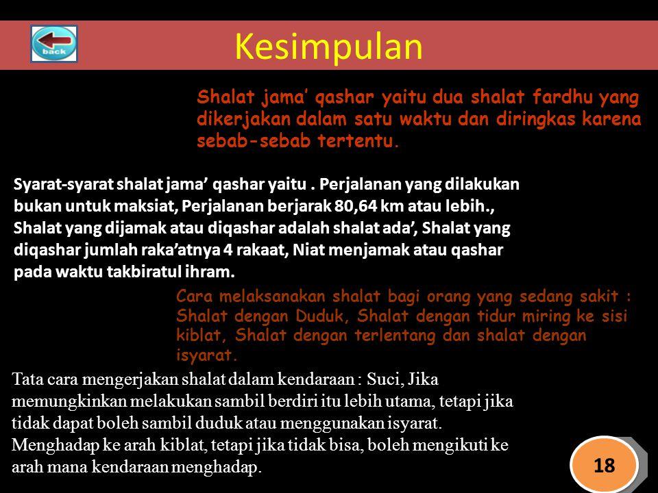 Kesimpulan Shalat jama' qashar yaitu dua shalat fardhu yang dikerjakan dalam satu waktu dan diringkas karena sebab-sebab tertentu. Syarat-syarat shala