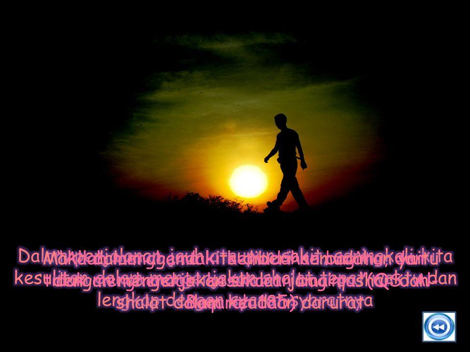 """""""Allah menghendaki kemudahan bagimu, dan tidak menghendaki kesukaran bagimu.""""(QS. Al- Baqarah:185)"""