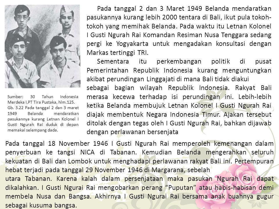 Sumber: 30 Tahun Indonesia Merdeka I,PT Tira Pustaka, hlm.125. Gb. 3.22 Pada tanggal 2 dan 3 maret 1949 Belanda mendaratkan pasukannya kurang Letnan K