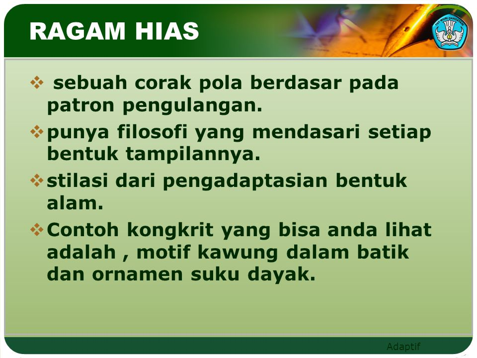 Adaptif SEJARAH RAGAM HIAS INDONESIA SUDAH BERKEMBANG SEJAK JAMAN PRASEJARAH TERBUKTI DARI PENINGGA - LAN PADA JAMAN LOGAM YANG TERDAPAT PADA NEKARA PERUNGGU