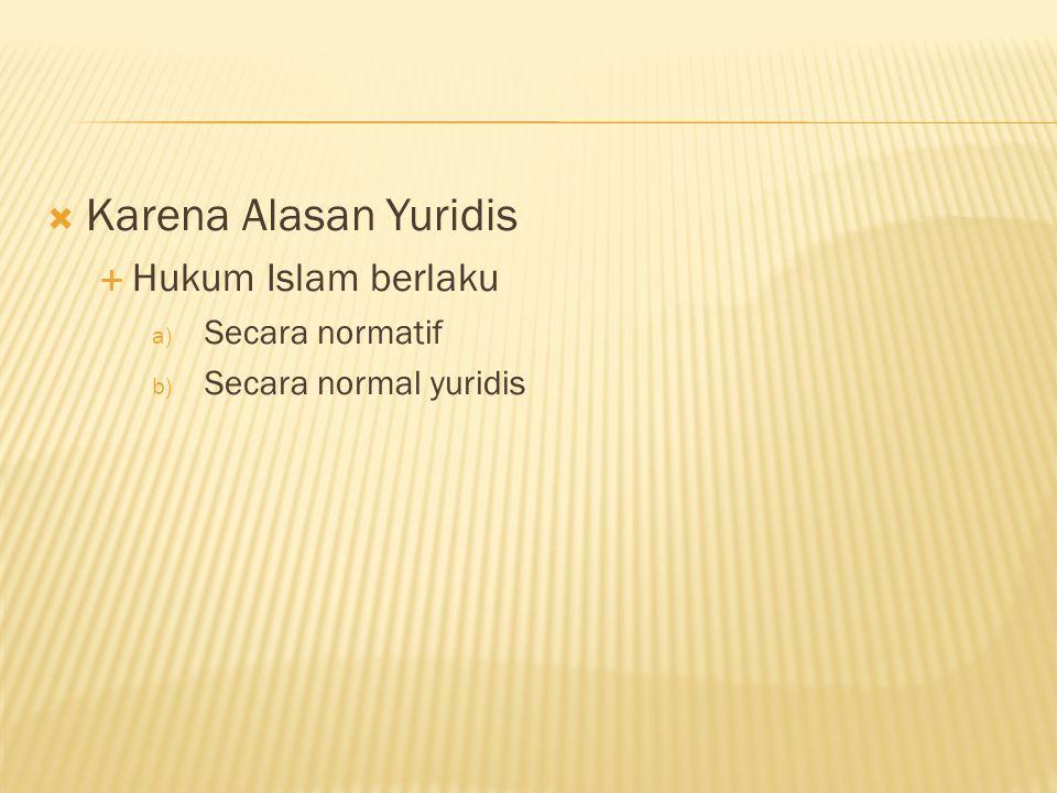  Dari uraian tersebut diatas jelas bahwa ada dua iatilah yang dipergunakan untuk menunjukkan hukum Islam yakni : 1.