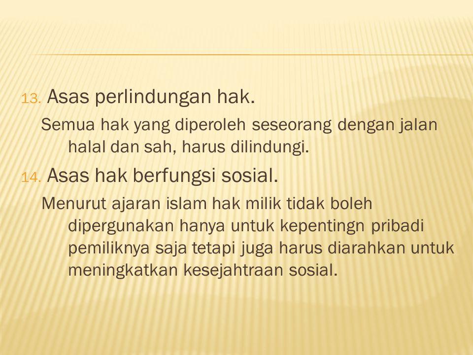 13.Asas perlindungan hak.