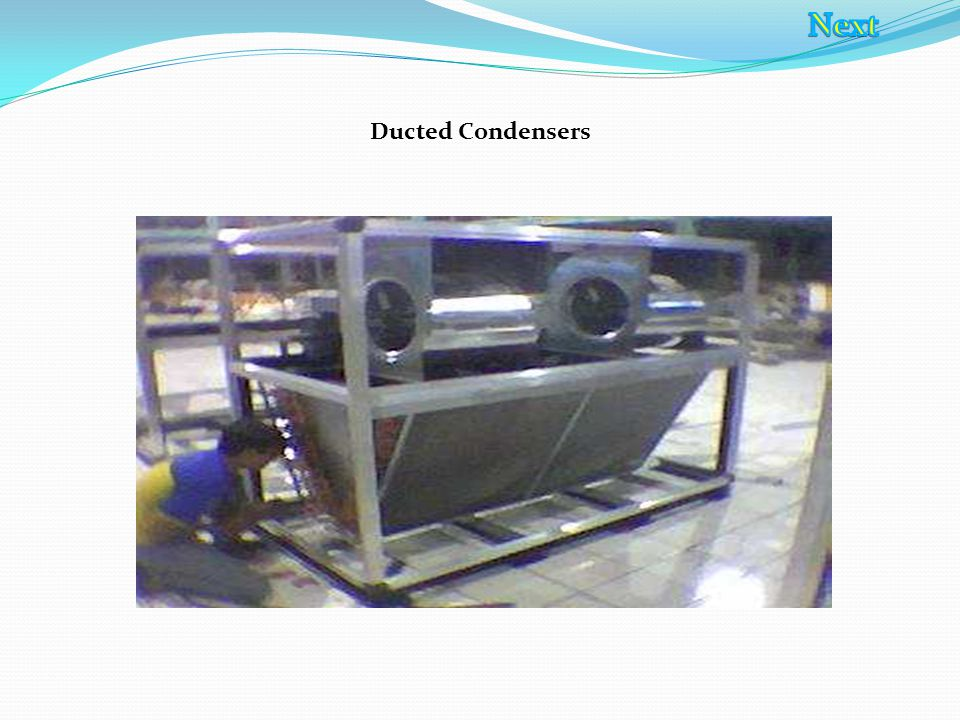 Ducted Condensers