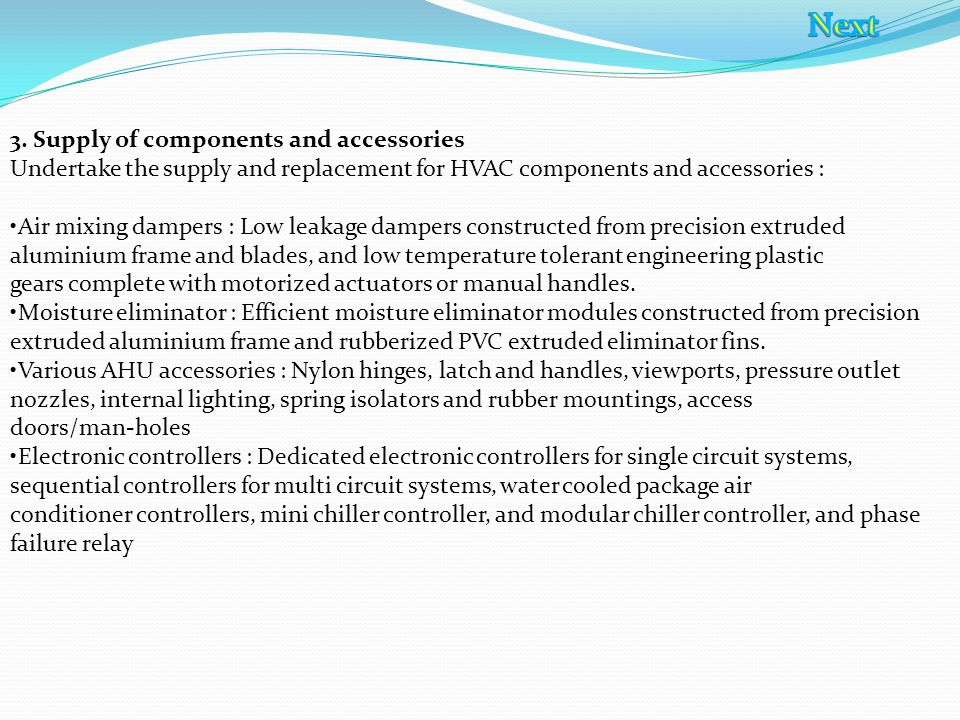 D) Customized & Specialized HVAC Equipment 1.