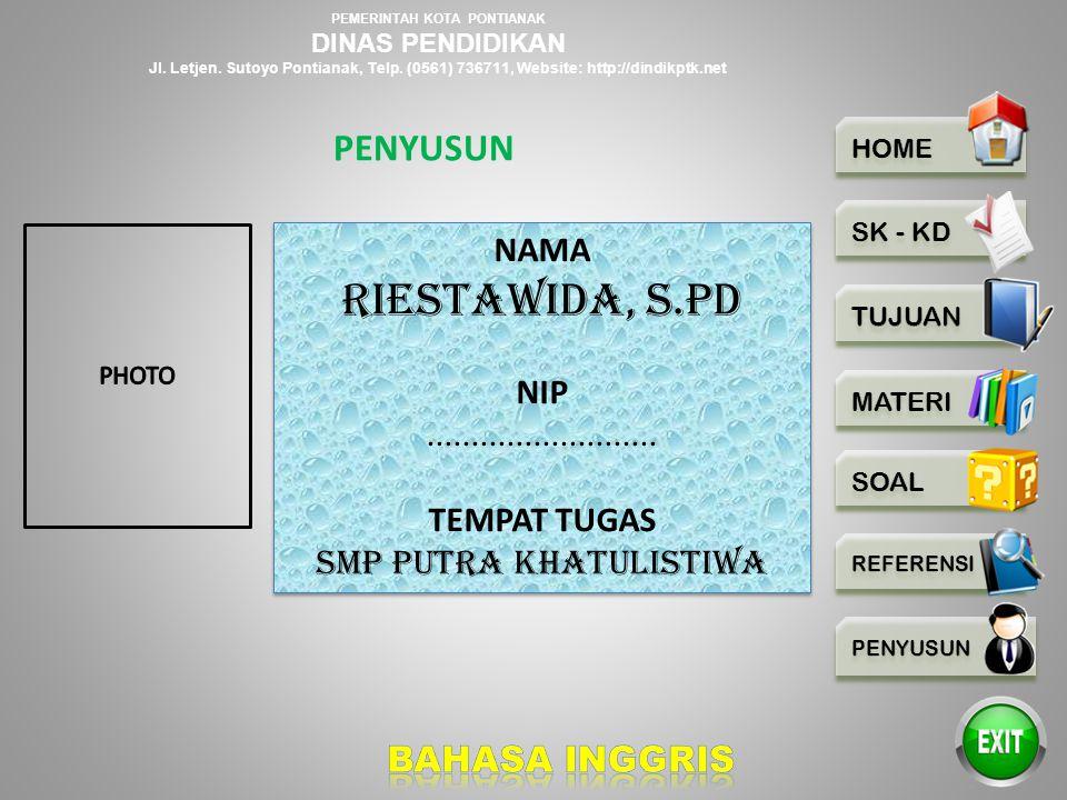 PEMERINTAH KOTA PONTIANAK DINAS PENDIDIKAN Jl. Letjen. Sutoyo Pontianak, Telp. (0561) 736711, Website: http://dindikptk.net 1. English in Focus for Gr