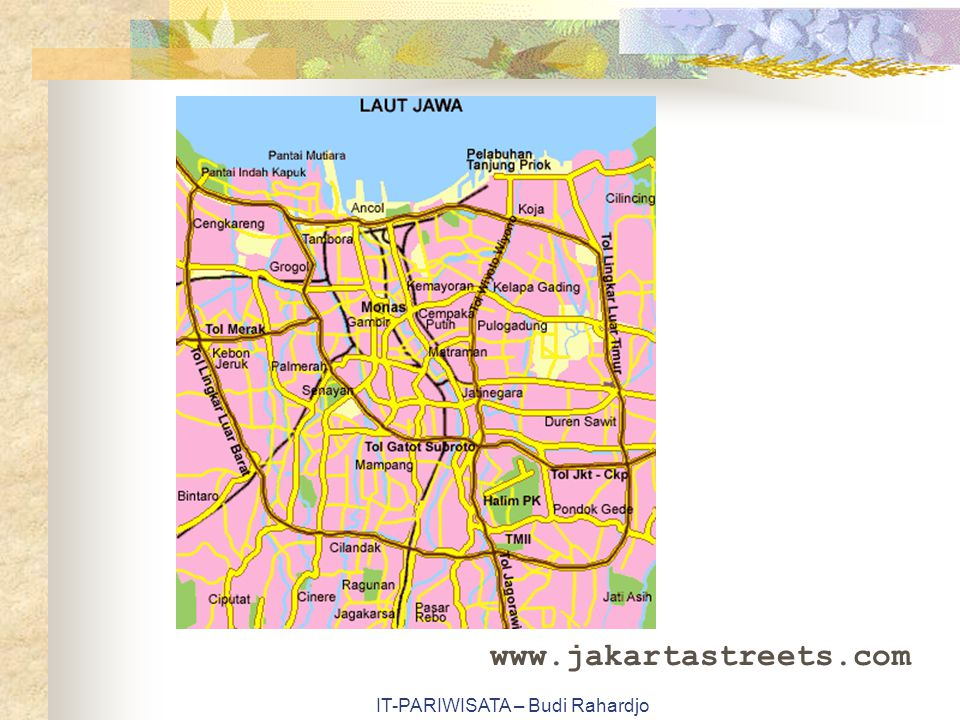 IT-PARIWISATA – Budi Rahardjo www.jakartastreets.com