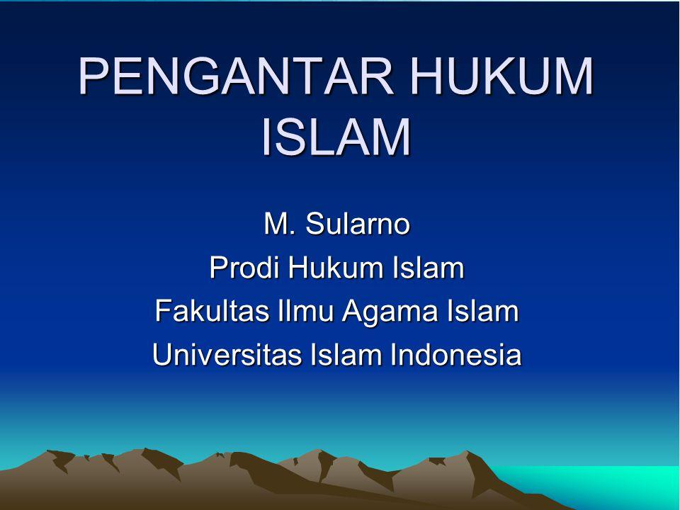 PENGANTAR HUKUM ISLAM M.