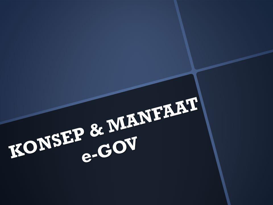 KONSEP & MANFAAT e-GOV
