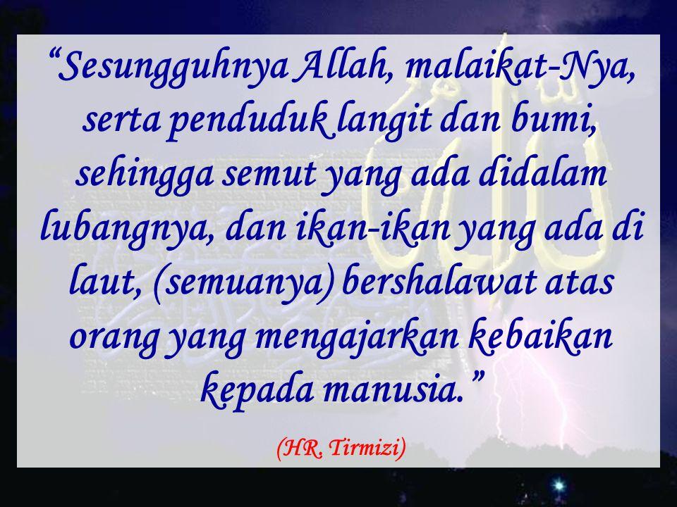 """Demi Allah, jika Allah memberi petunjuk kepada satu orang karenamu, itu lebih baik bagimu daripada unta merah."" (HR. Muttafaqun 'alaih)"