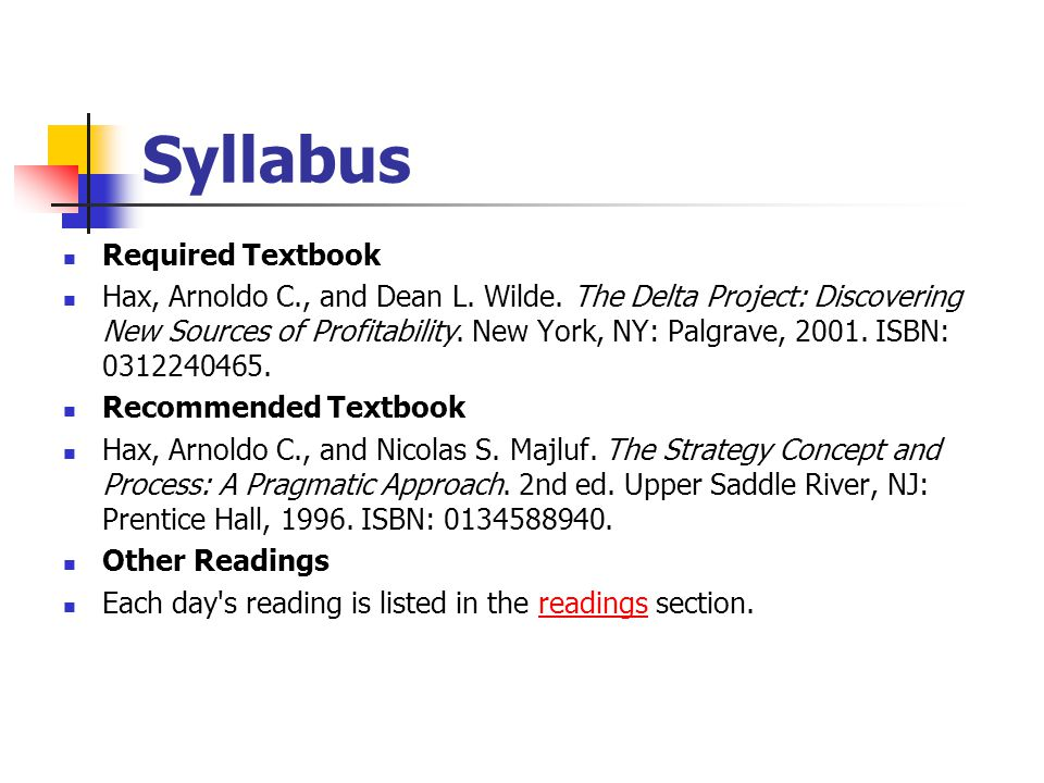 Syllabus Required Textbook Hax, Arnoldo C., and Dean L.