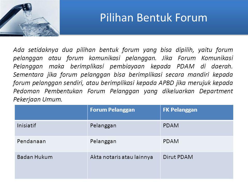 Pilihan Bentuk Forum Ada setidaknya dua pilihan bentuk forum yang bisa dipilih, yaitu forum pelanggan atau forum komunikasi pelanggan. Jika Forum Komu