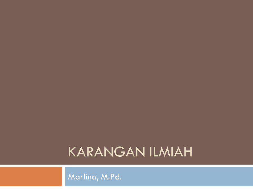 KARANGAN ILMIAH Marlina, M.Pd.