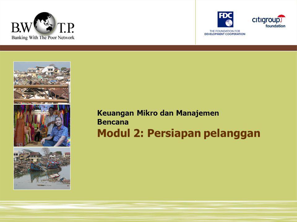Modul 2: Persiapan pelanggan Keuangan Mikro dan Manajemen Bencana