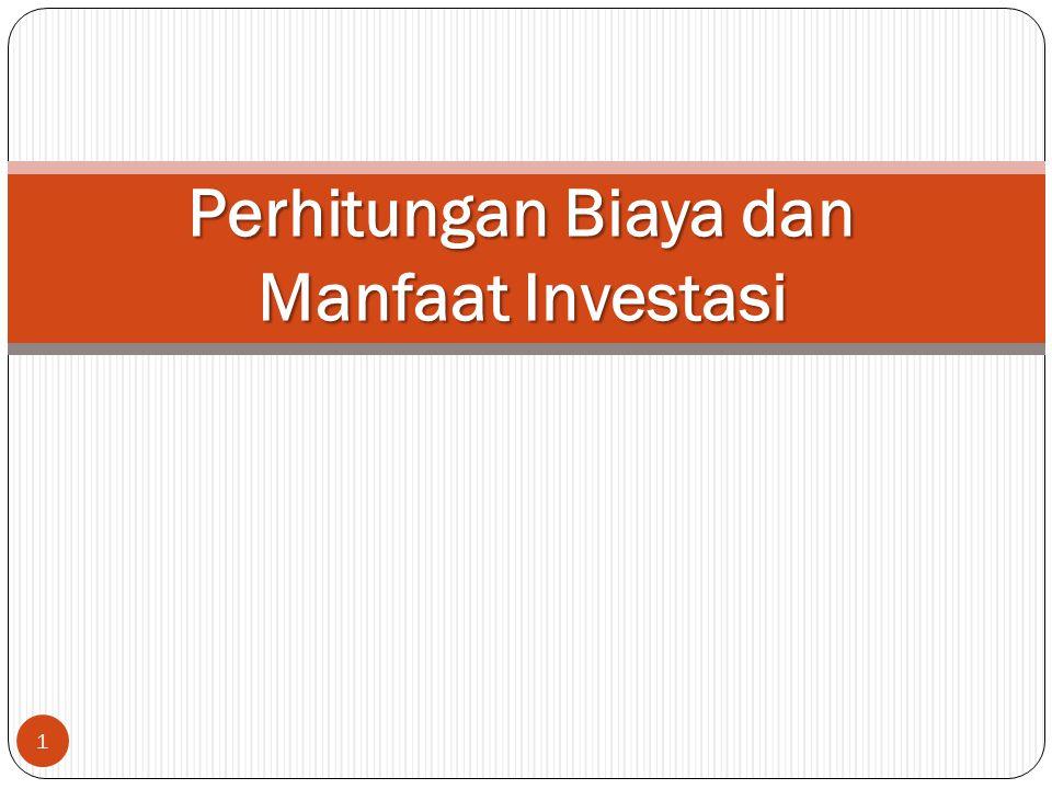 1 Perhitungan Biaya dan Manfaat Investasi