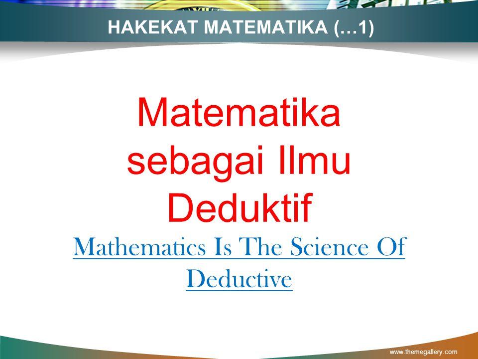PENGERTIAN MATEMATIKA Matematika adalah permainan di atas kertas yang menggunakan kaidah-kaidah sederhana dan lambang yang berarti.(D. Hilbert) Contoh