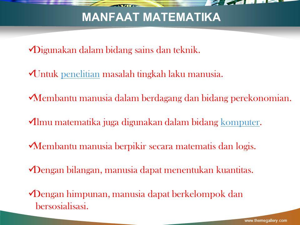 www.themegallery.com MANFAAT MATEMATIKA
