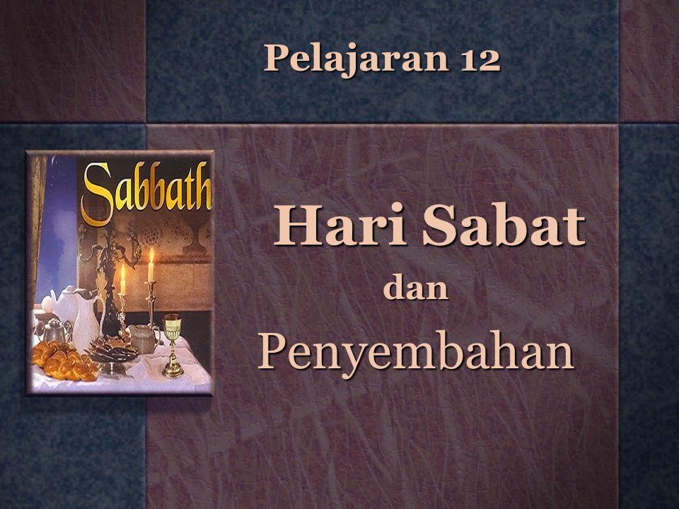 Pelajaran 12 Hari Sabat danPenyembahan