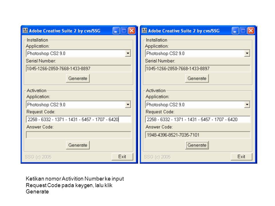 Copykan nomor Answer Code ke window Activation, dan klik Activate Answer Code hanya tampil setelah anda mengisikan Request Code terlebih dulu dan klik Generate Klik Next.